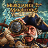 Merchants & Mauraders Seas Of Glory